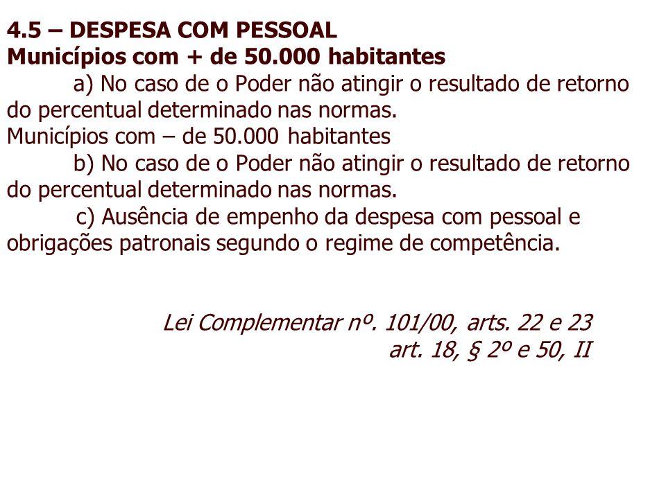 4. 5 – DESPESA COM PESSOAL Municípios com + de 50. 000 habitantes