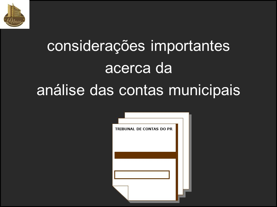 considerações importantes acerca da análise das contas municipais