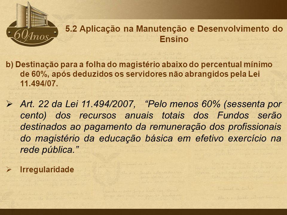 5.2 Aplicação na Manutenção e Desenvolvimento do Ensino