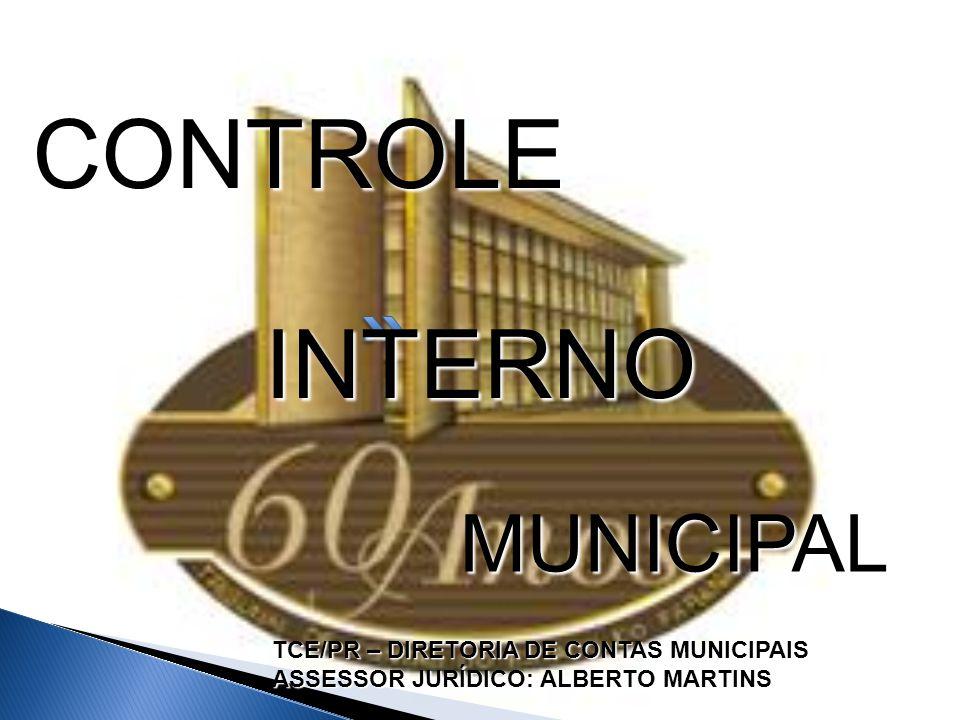 CONTROLE INTERNO MUNICIPAL TCE/PR – DIRETORIA DE CONTAS MUNICIPAIS