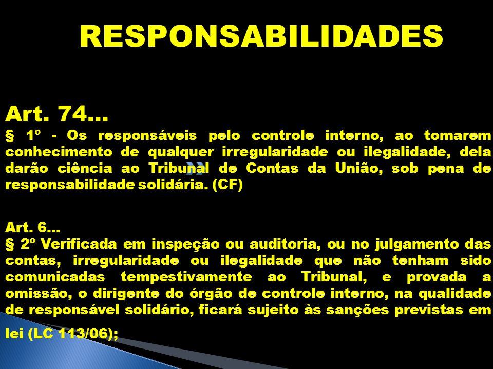 RESPONSABILIDADES Art. 74...