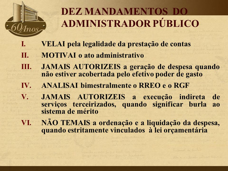 DEZ MANDAMENTOS DO ADMINISTRADOR PÚBLICO