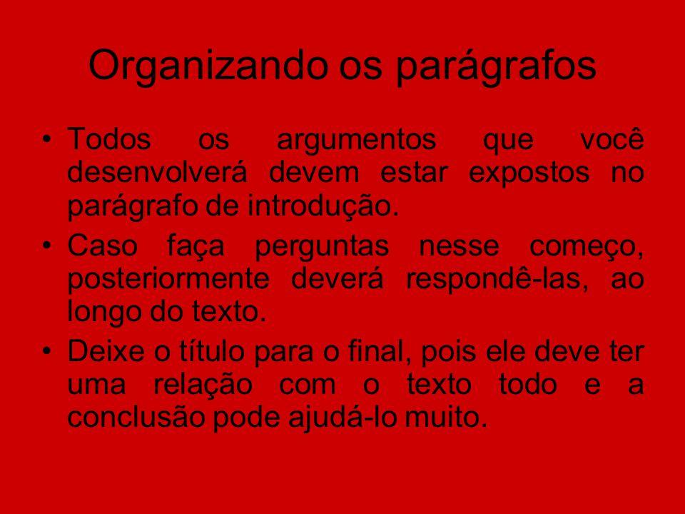 Organizando os parágrafos