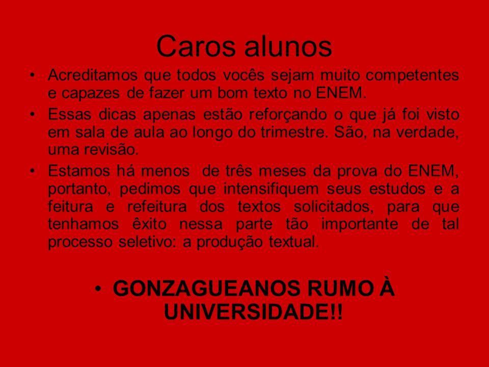 GONZAGUEANOS RUMO À UNIVERSIDADE!!