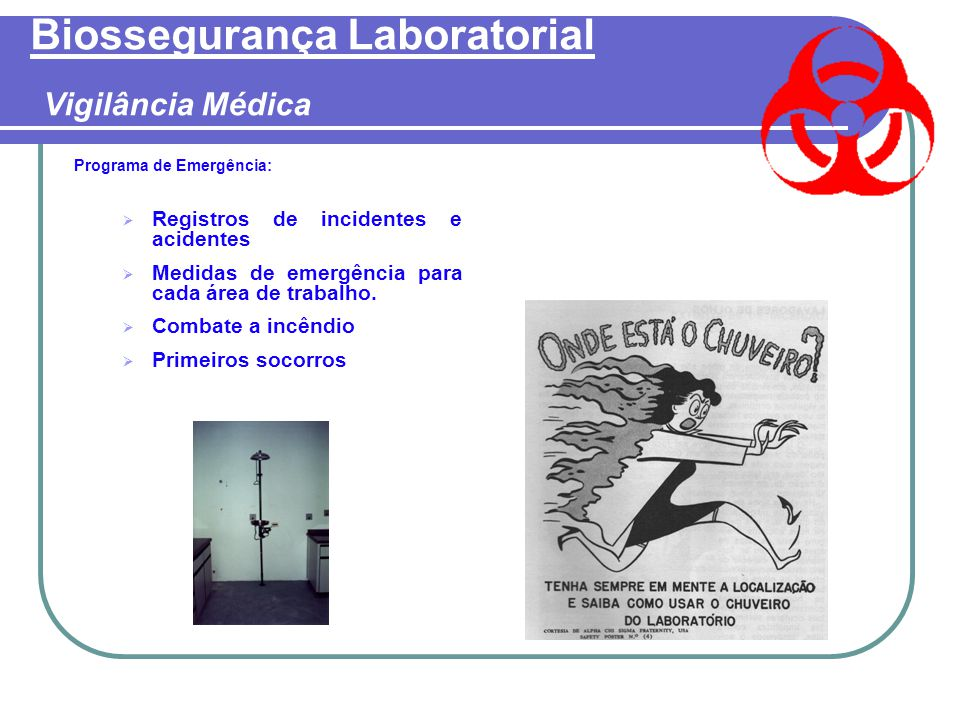 Biossegurança Laboratorial Vigilância Médica