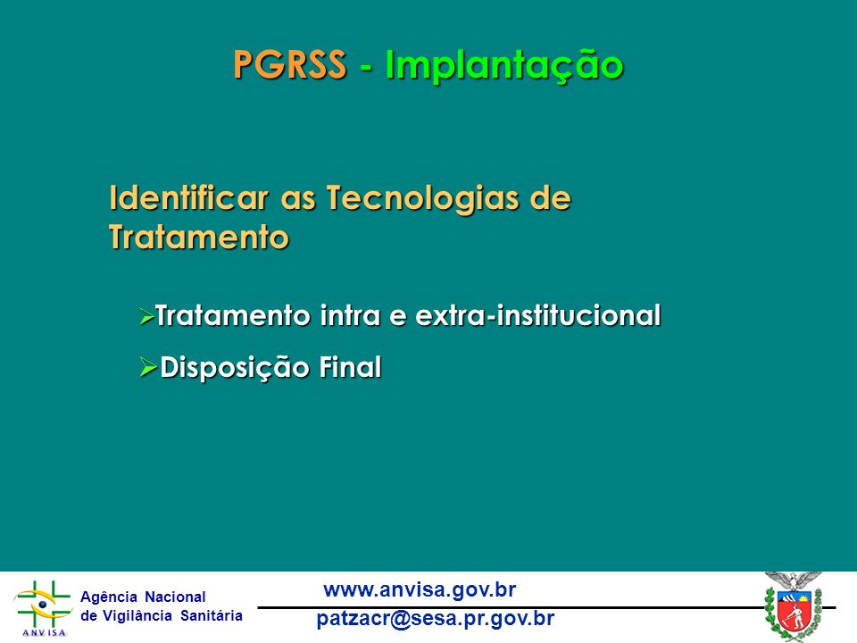 PGRSS - Implantação Identificar as Tecnologias de Tratamento