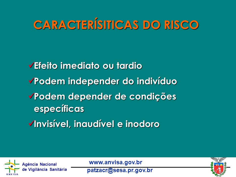 CARACTERÍSITICAS DO RISCO