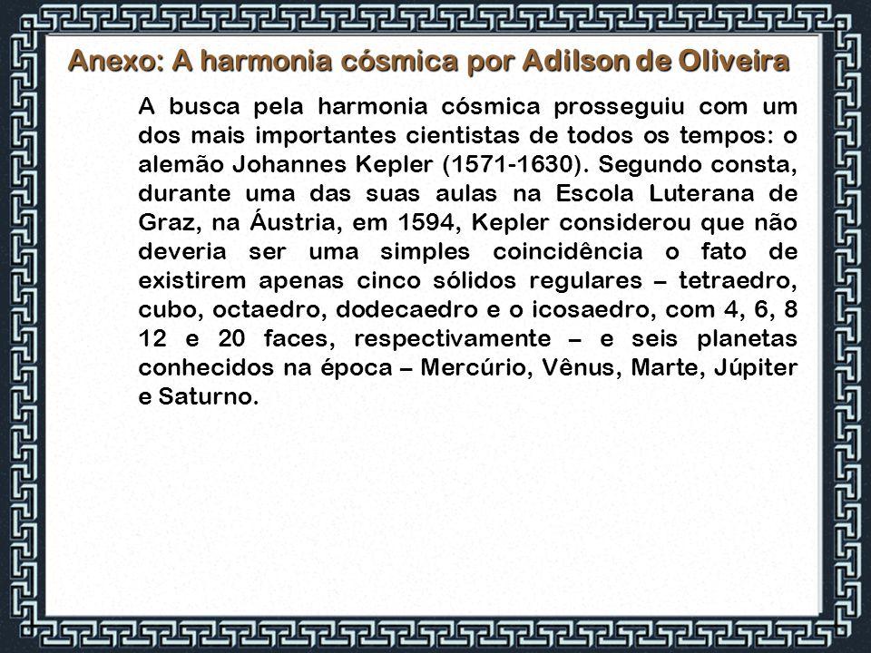 Anexo: A harmonia cósmica por Adilson de Oliveira