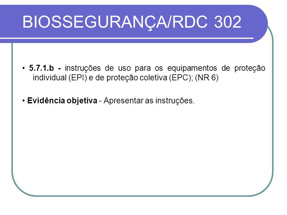 BIOSSEGURANÇA/RDC 302