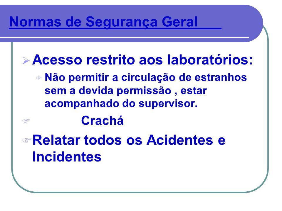 Normas de Segurança Geral___