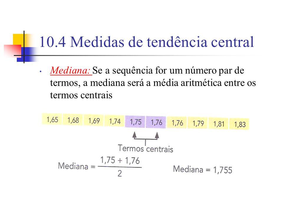 10.4 Medidas de tendência central