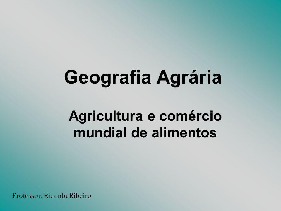 Agricultura e comércio mundial de alimentos