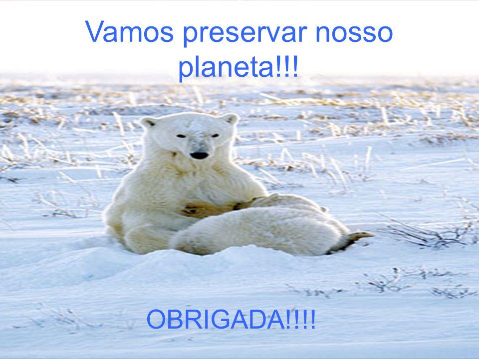 Vamos preservar nosso planeta!!!