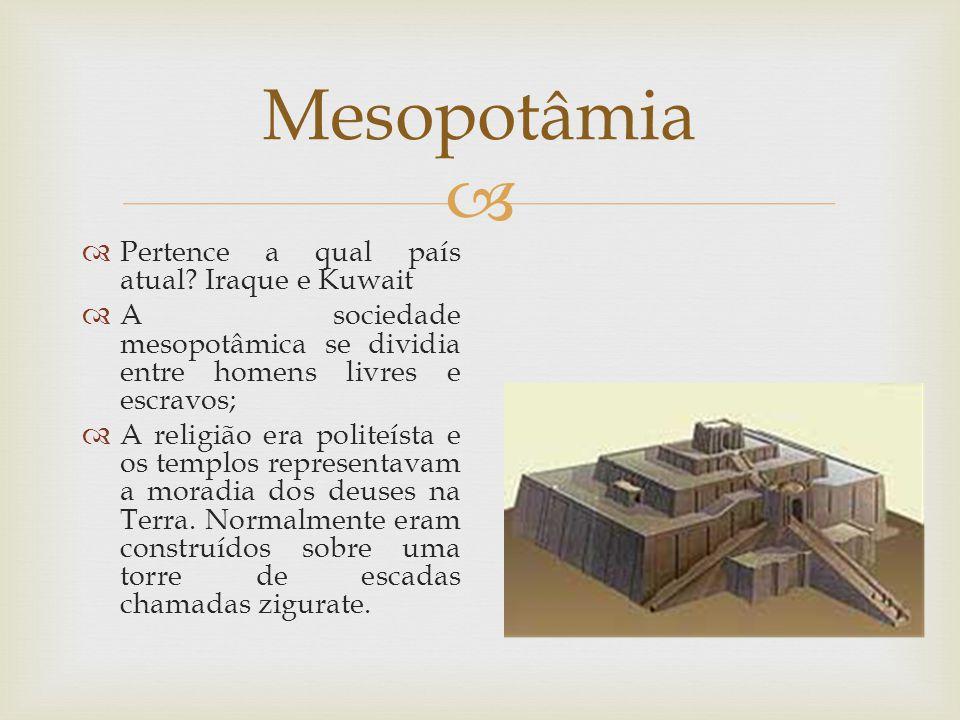 Mesopotâmia Pertence a qual país atual Iraque e Kuwait