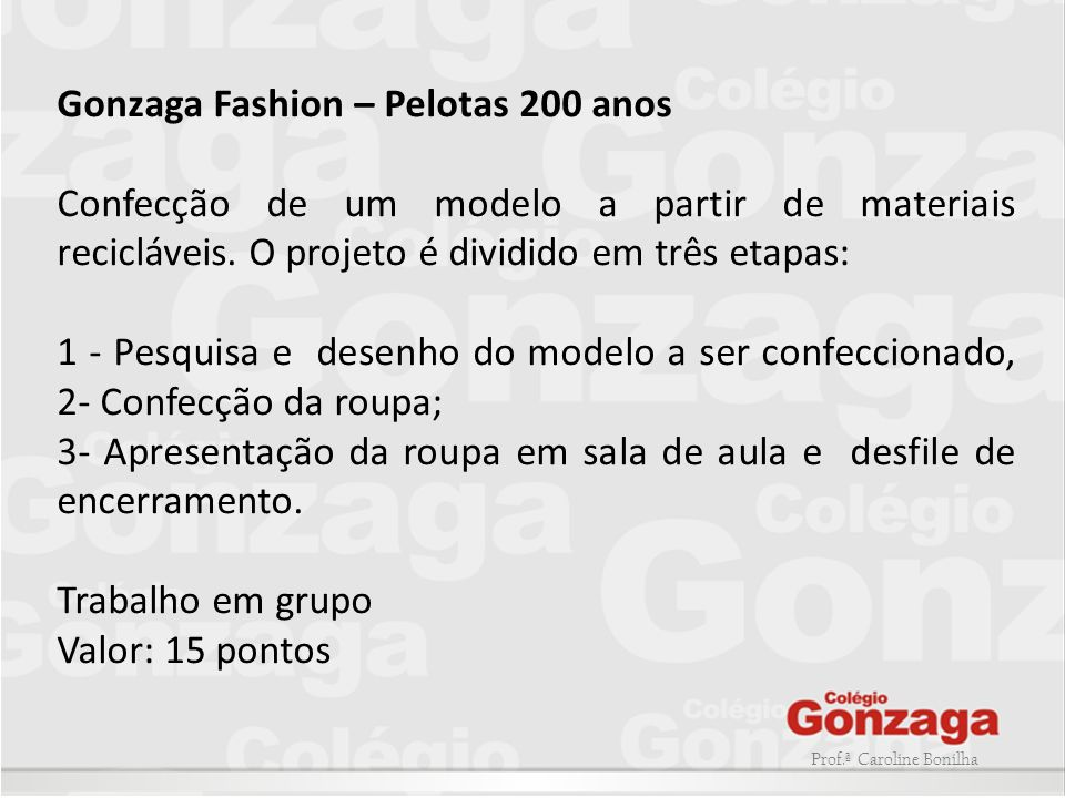 Gonzaga Fashion – Pelotas 200 anos