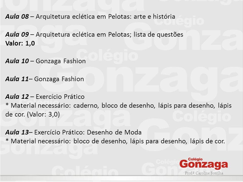 Aula 08 – Arquitetura eclética em Pelotas: arte e história