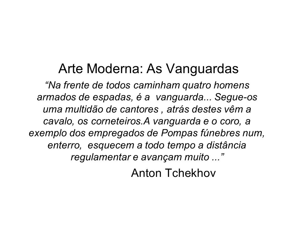 Arte Moderna: As Vanguardas