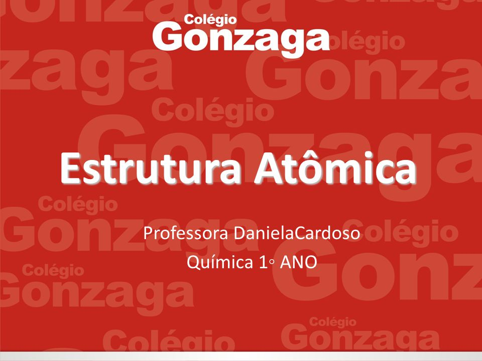 Professora DanielaCardoso Química 1◦ ANO