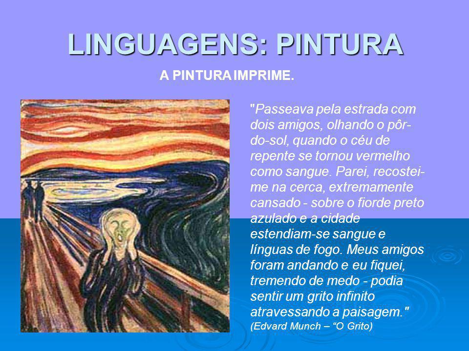 LINGUAGENS: PINTURA A PINTURA IMPRIME.