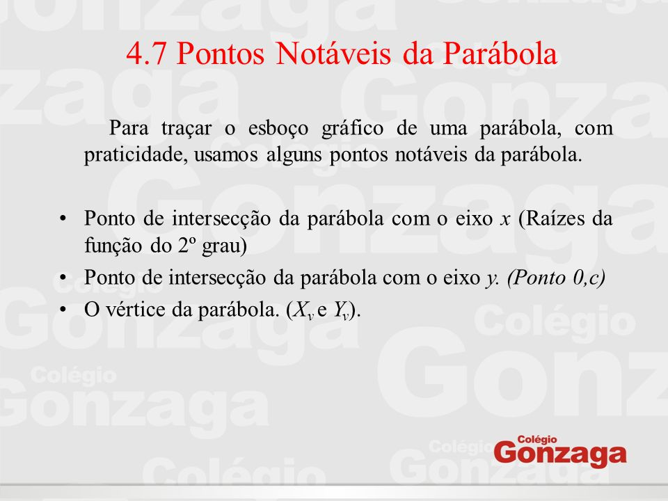 4.7 Pontos Notáveis da Parábola