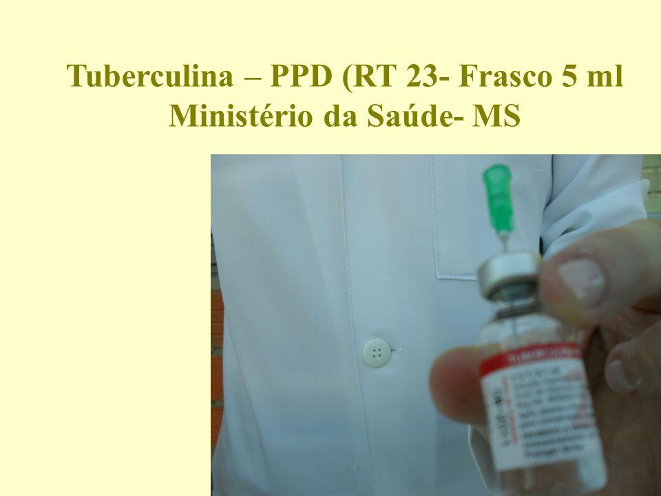 Tuberculina – PPD (RT 23- Frasco 5 ml Ministério da Saúde- MS
