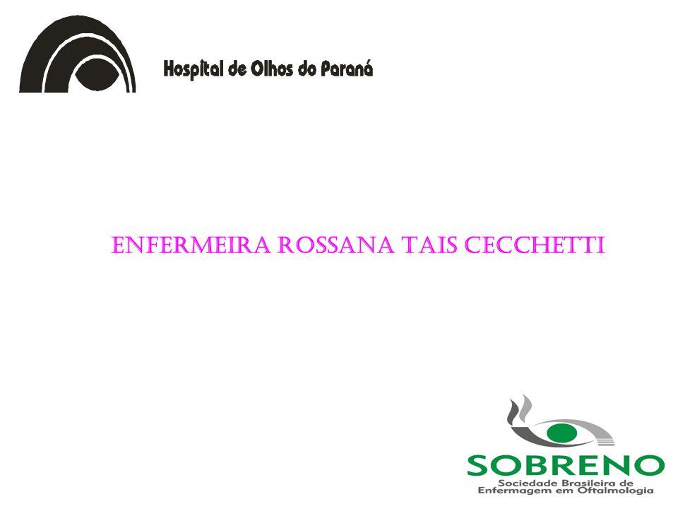 Enfermeira Rossana Tais Cecchetti