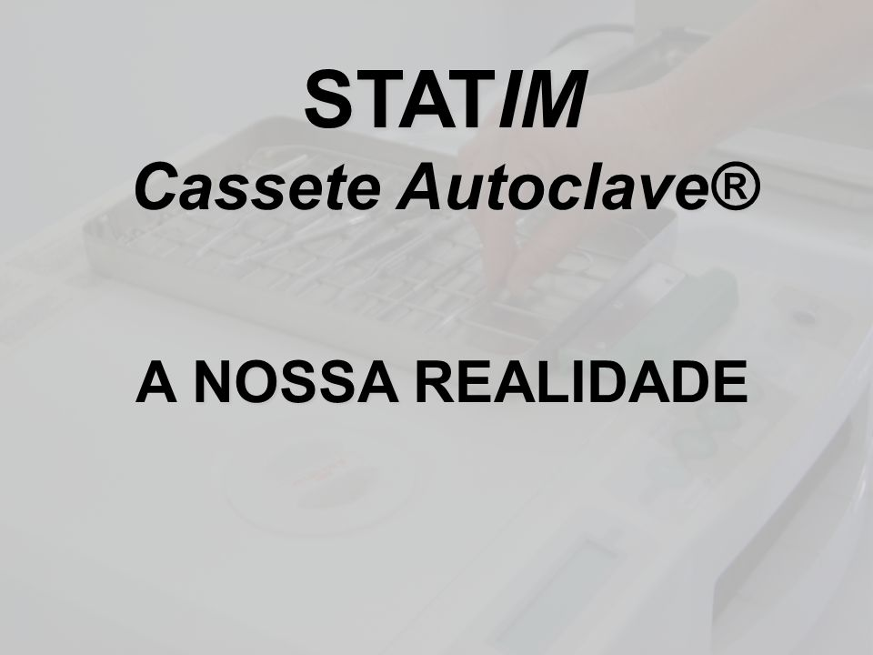 STATIM Cassete Autoclave®