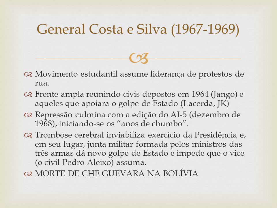 General Costa e Silva (1967-1969)