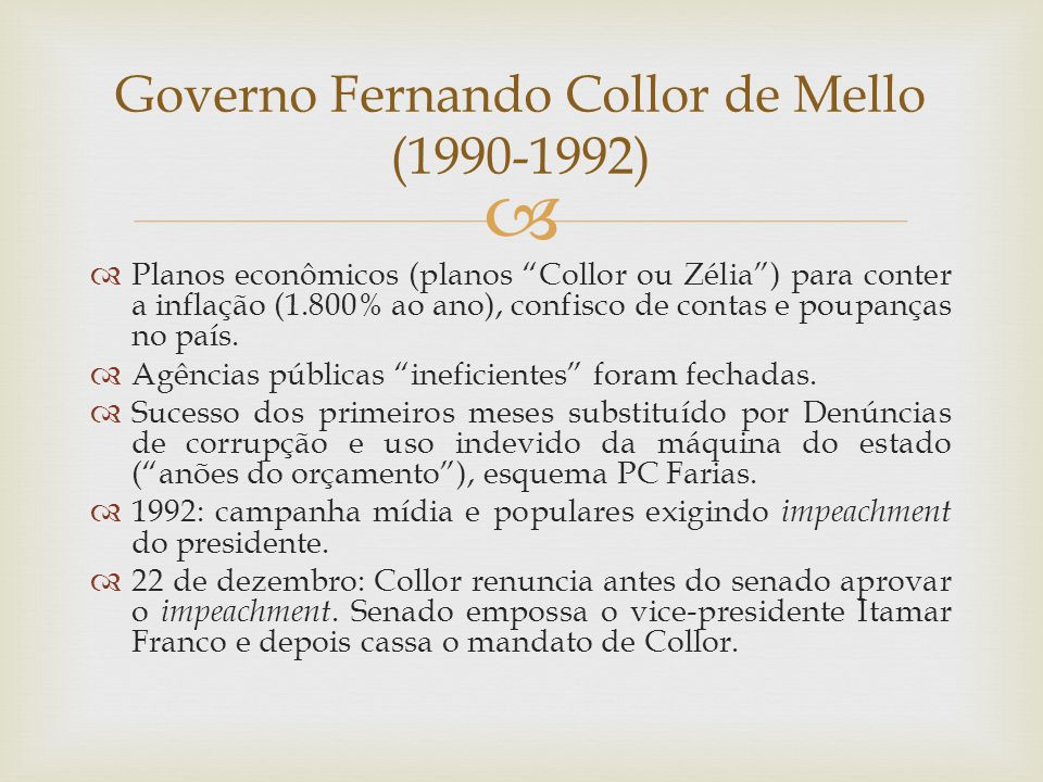 Governo Fernando Collor de Mello (1990-1992)