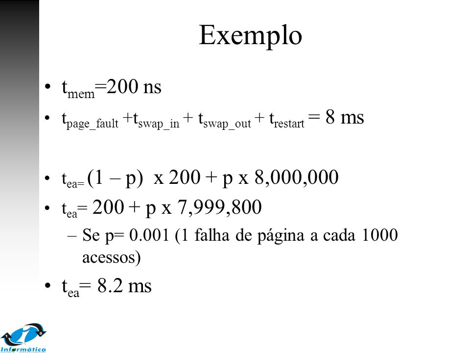 Exemplo tmem=200 ns tea= 8.2 ms