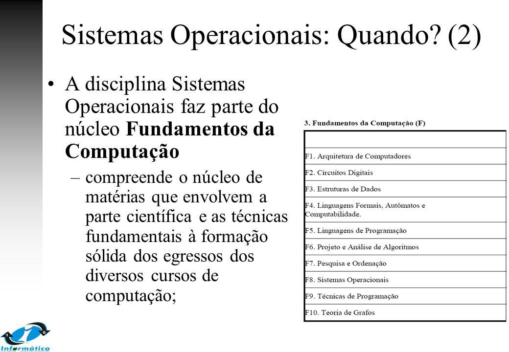 Sistemas Operacionais: Quando (2)
