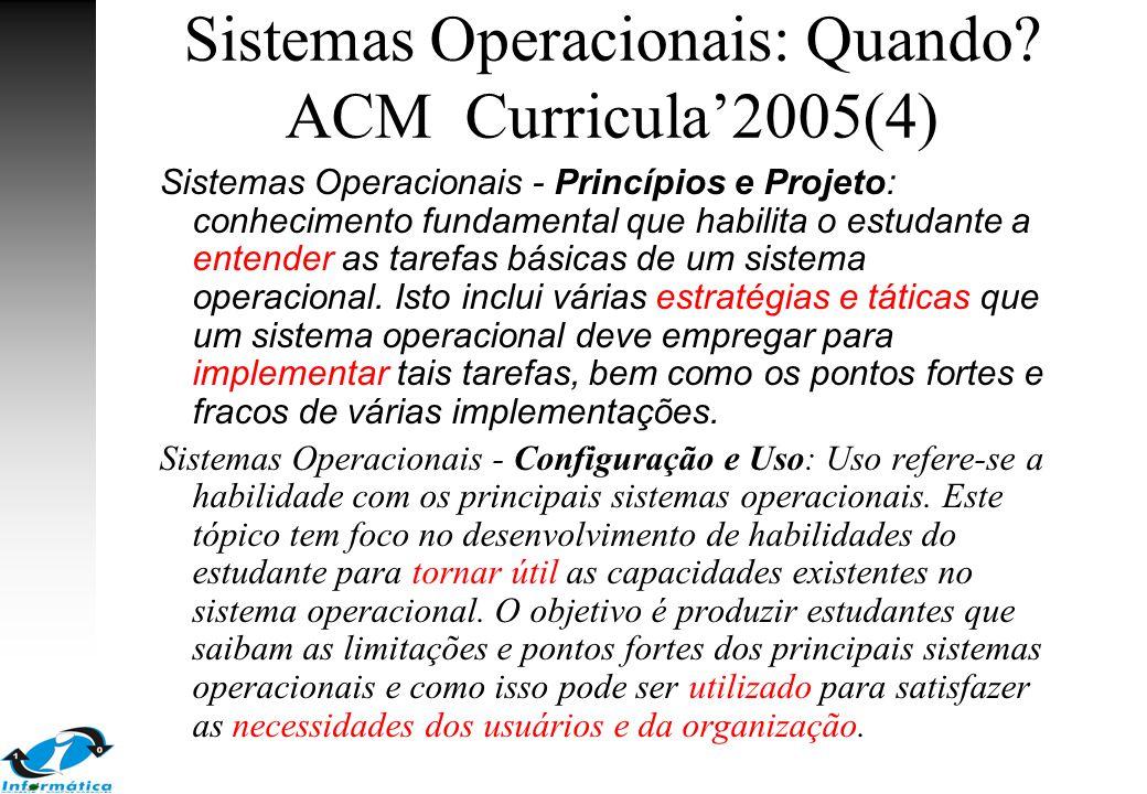 Sistemas Operacionais: Quando ACM Curricula'2005(4)