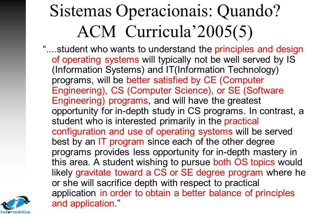 Sistemas Operacionais: Quando ACM Curricula'2005(5)