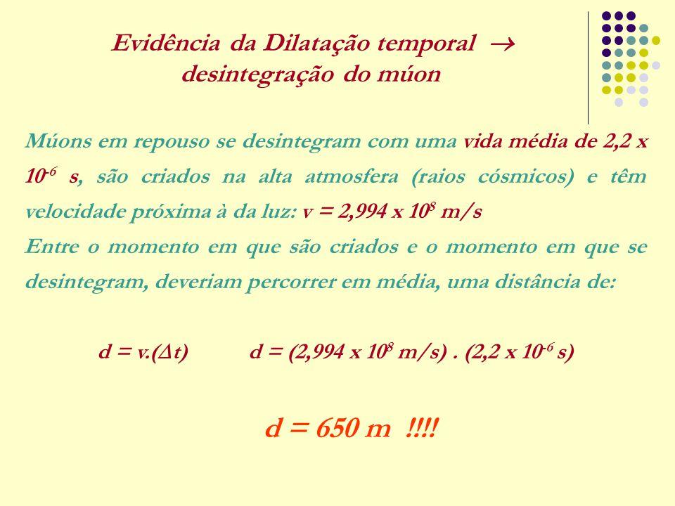 Evidência da Dilatação temporal  desintegração do múon