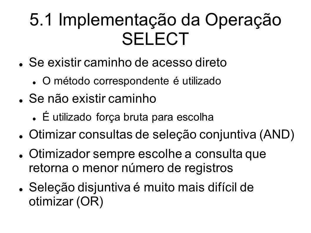 5.1 Implementação da Operação SELECT