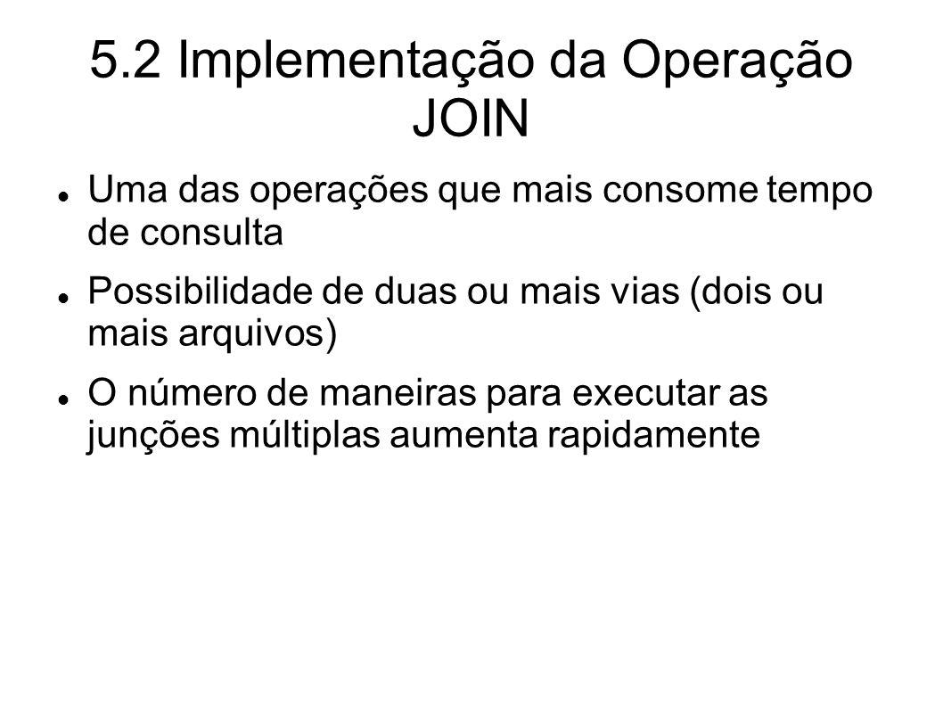 5.2 Implementação da Operação JOIN