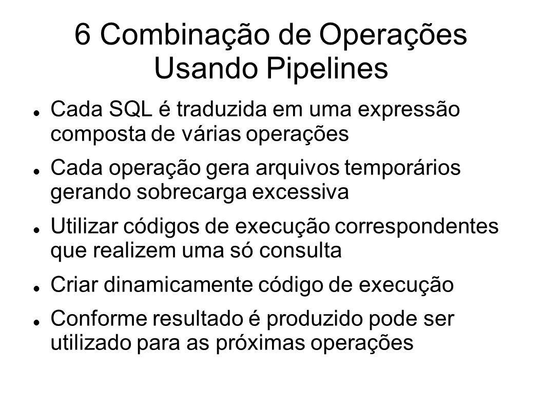 6 Combinação de Operações Usando Pipelines