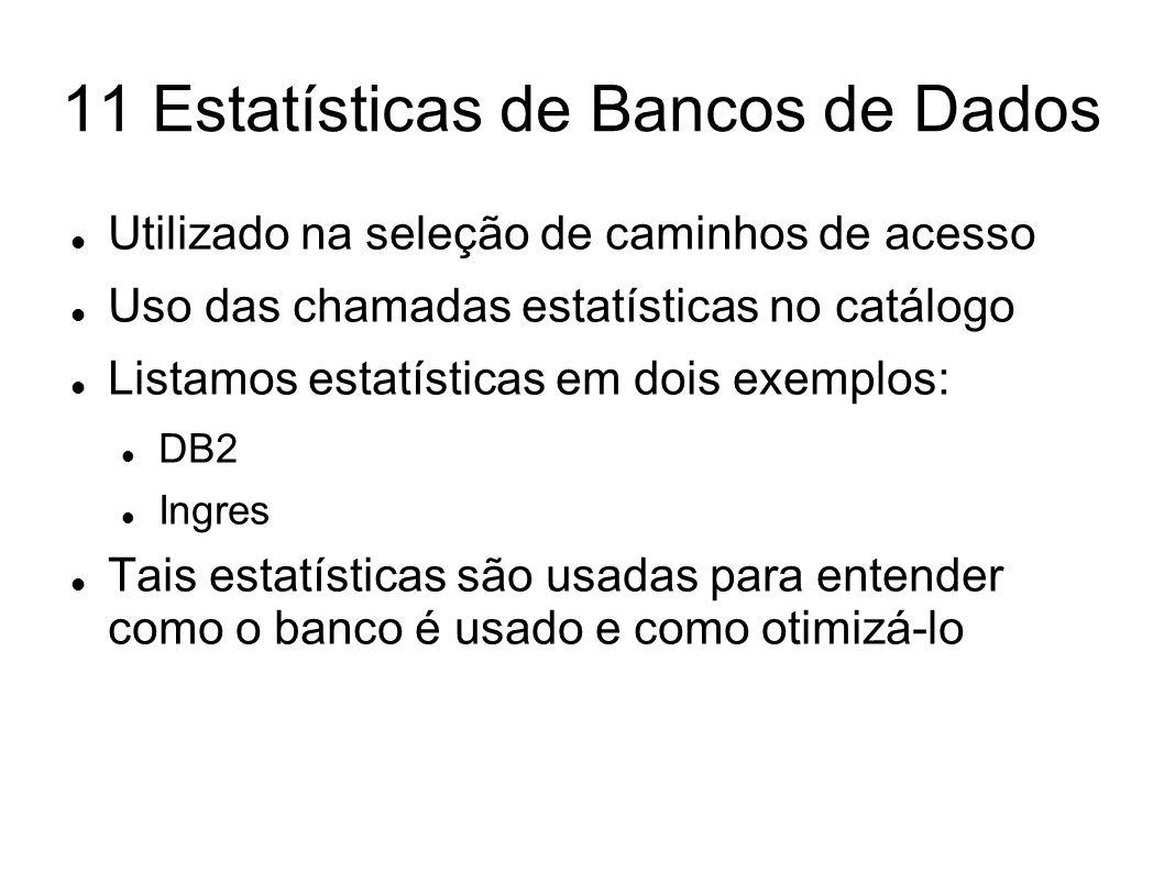 11 Estatísticas de Bancos de Dados