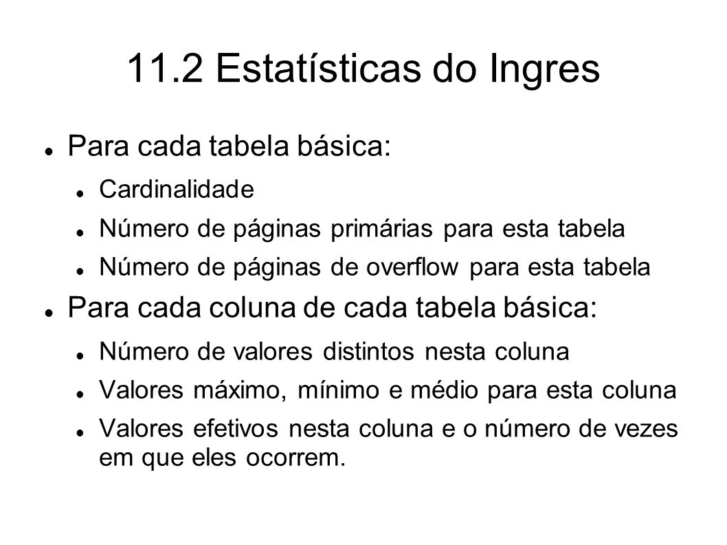 11.2 Estatísticas do Ingres