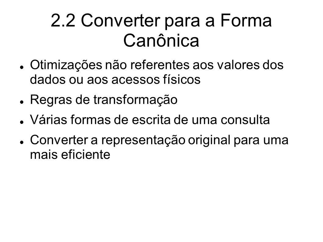 2.2 Converter para a Forma Canônica
