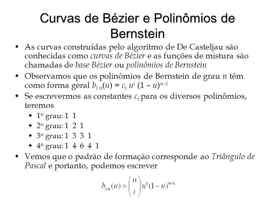 Curvas de Bézier e Polinômios de Bernstein