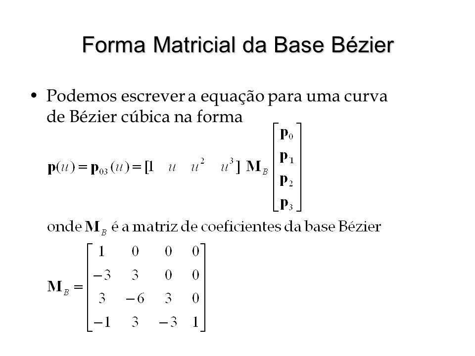 Forma Matricial da Base Bézier