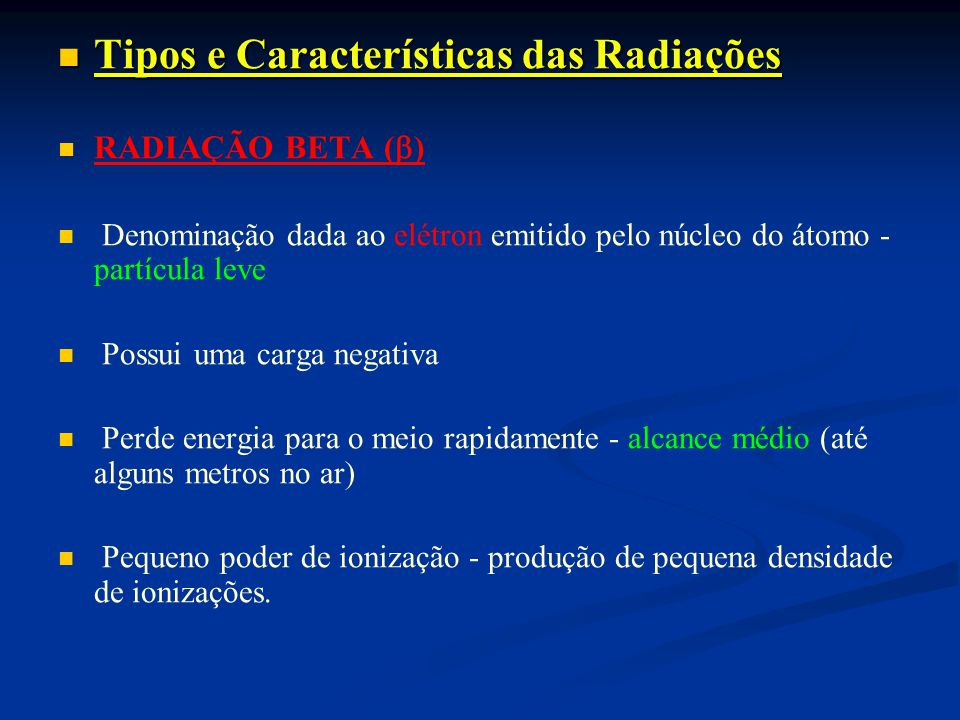 Tipos e Características das Radiações