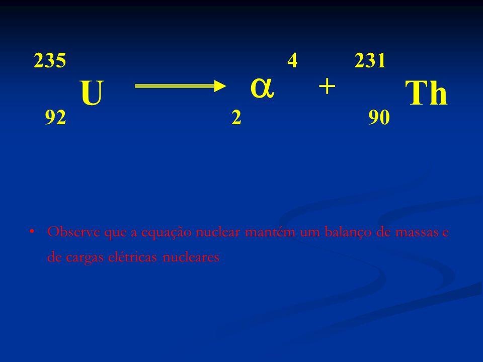 235 4. 231. a. U. + Th. 92. 2. 90.