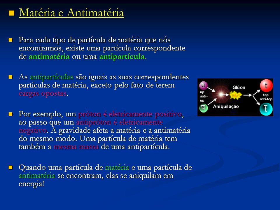 Matéria e Antimatéria