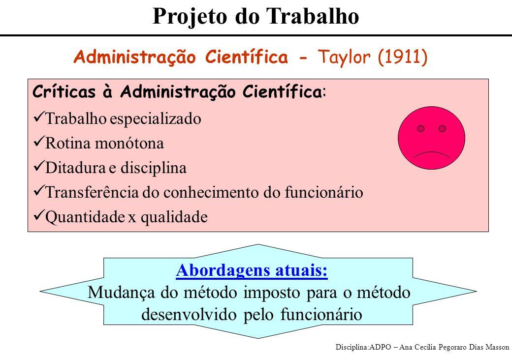 Projeto do Trabalho Administração Científica - Taylor (1911)