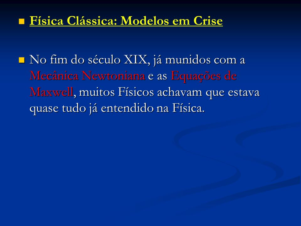 Física Clássica: Modelos em Crise