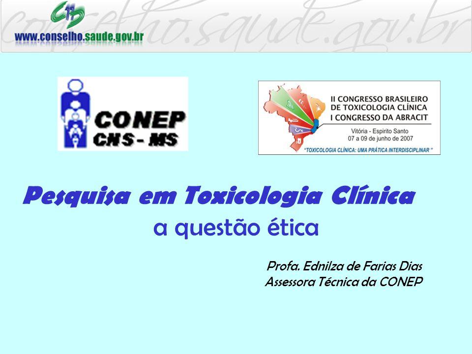 Pesquisa em Toxicologia Clínica a questão ética