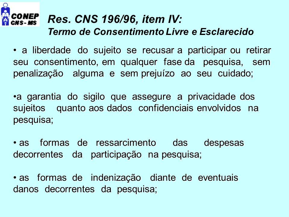 Res. CNS 196/96, item IV: Termo de Consentimento Livre e Esclarecido