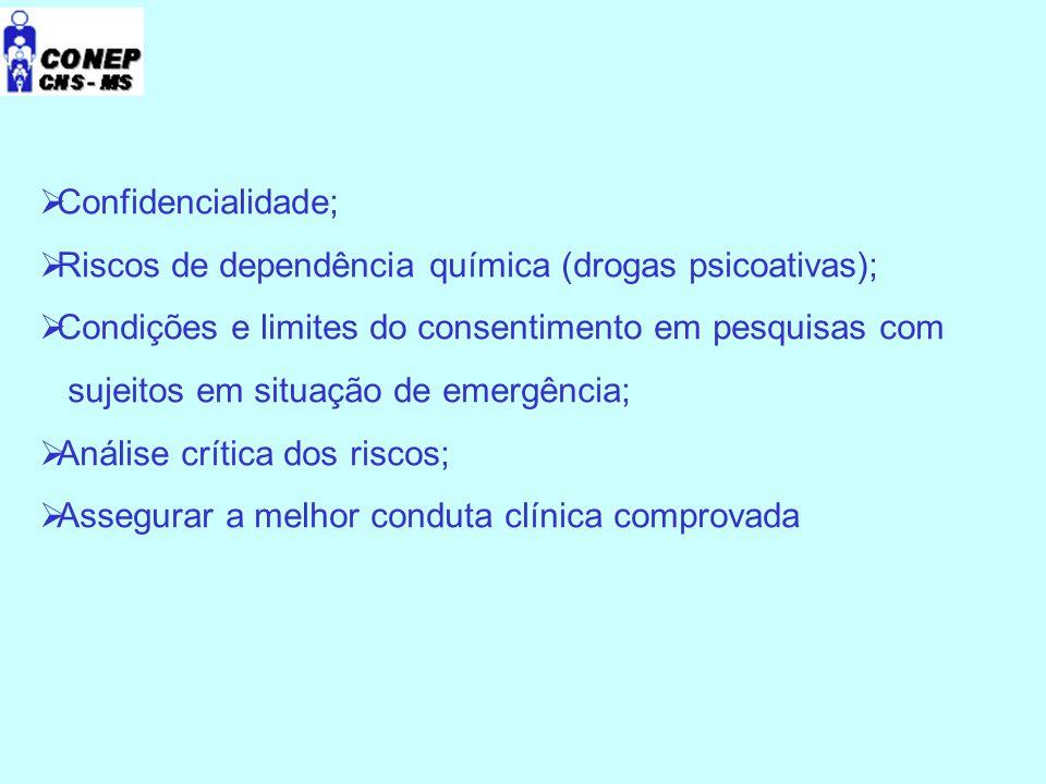 Confidencialidade; Riscos de dependência química (drogas psicoativas); Condições e limites do consentimento em pesquisas com.